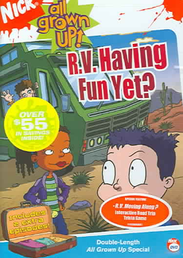 ALL GROWN UP:RV HAVING FUN YET BY ALL GROWN UP (DVD)