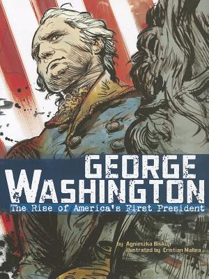 George Washington By Biskup, Agnieszka/ Mallea, Cristian (ILT)