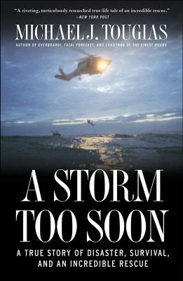 A Storm Too Soon By Tougias, Michael J.